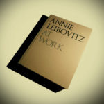 ANNIE LEIBOVITZ - At work